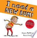 I Need a New Bum