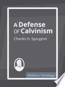 A Defense Of Calvinism