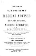 The People S Common Sense Medical Advisor In Plain English Or Medicine Simplified
