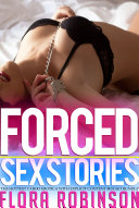 Forced Sex Stories The Hottest Taboo Erotica With Explicit Content Box Set Bundle