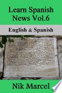 Learn Spanish News Vol.6