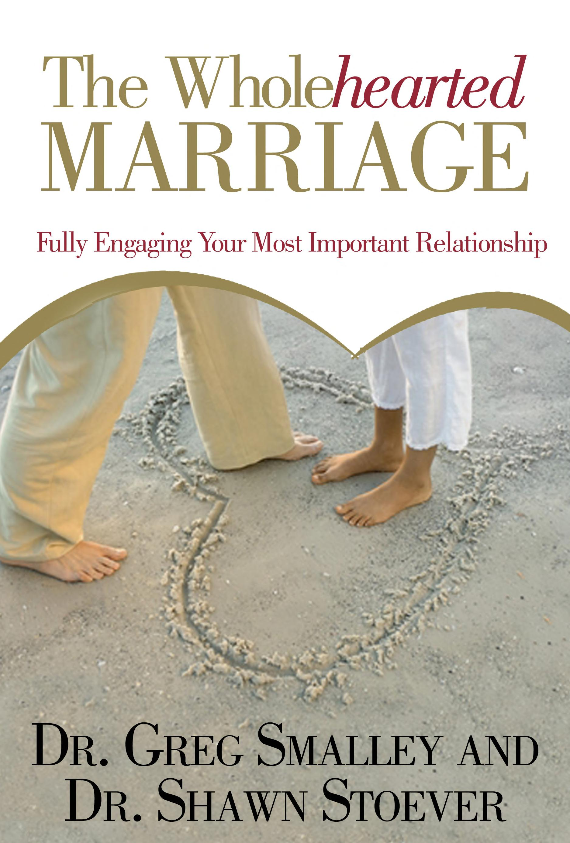 The Wholehearted Marriage tools for helping couples keep a passionate connection with