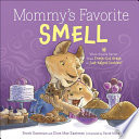 Mommy S Favorite Smell