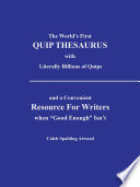The World   s First QUIP THESAURUS with literally Billions of Quips