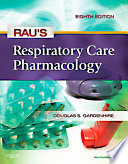 Rau's Respiratory Care Pharmacology - E-Book