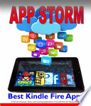 App Storm  Best Kindle Fire Apps  a Torrent of Games  Tools  and Learning Applications  Free and Paid  for Young and Old