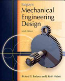 Loose Leaf Version for Shigley s Mechanical Engineering Design 9th Edition