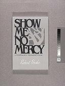 Show Me No Mercy