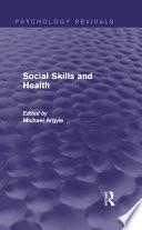 Social Skills and Health  Psychology Revivals