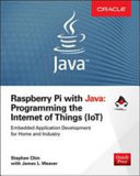 Raspberry Pi With Java Programming The Internet Of Things Iot Oracle Press
