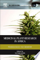 Medicinal Plant Research in Africa Contain An Impressive Number Of Medicinal Plants Used