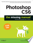 Photoshop CS6  The Missing Manual