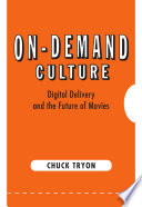 On Demand Culture