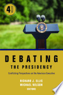 Debating the Presidency