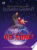 Your Planet or Mine   Mills   Boon M B