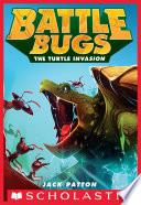 The Turtle Invasion  Battle Bugs  10