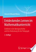 Entdeckendes Lernen im Mathematikunterricht