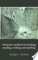 The Sentence Method Of Teaching Reading Writing And Spelling