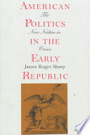 American Politics in the Early Republic