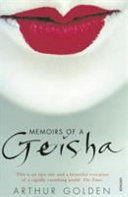 . Memoirs of a Geisha .