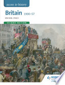Access to History  Britain 1900 57 Second Edition