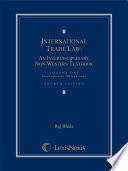 International Trade Law  An Interdisciplinary  Non Western Textbook  Fourth Edition  2015   Volume 1  Fundamental Obligations