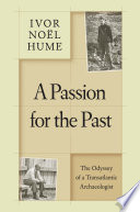 A Passion for the Past And Experiences Both Personal And