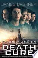 Maze Runner 3: The Death Cure by James Dashner