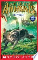 Spirit Animals: Book 2: Hunted by Maggie Stiefvater