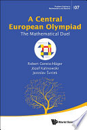 Central European Olympiad  A  The Mathematical Duel