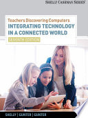 Teachers Discovering Computers  Integrating Technology in a Connected World