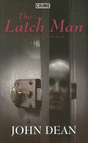 The Latch Man