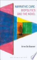Narrative Care  Biopolitics and the Novel