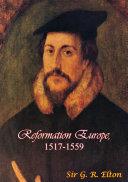 Reformation Europe  1517 1559