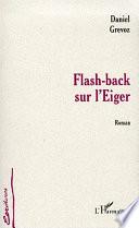 Flash-back sur l'Eiger