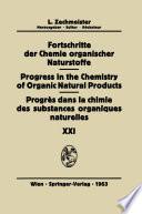 Progrès Dans La Chimie Des Substances Organiques Naturelles/Progress in the Chemistry of Organic Natural Products