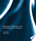 Migration  Education and Socio Economic Mobility