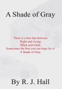 A Shade of Gray