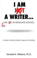 I m Not a Writer   I m Just in Graduate School