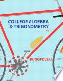 College Algebra and Trigonometry