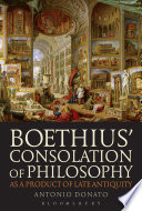 Boethius    Consolation of Philosophy as a Product of Late Antiquity