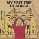 My First Trip to Africa