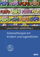 Schematherapie mit Kindern und Jugendlichen: Mit Online-Materialien