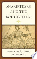 Shakespeare and the Body Politic Book PDF