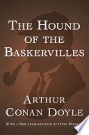 The Hound of the Baskervilles by Arthur C Doyle