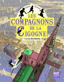 Lac Des Damn S T01 Les Compagnons De La Cigogne