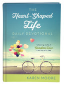 The Heart Shaped Life Daily Devotional