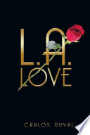 L A Love