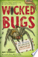 Wicked Bugs  Young Readers Edition