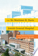 The Sir Mortimer B Davis Jewish General Hospital